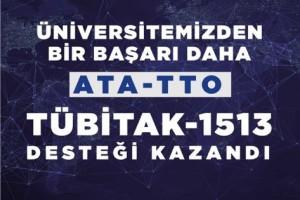 ATA TTO, TÜBİTAK 1513 Programı Kapsamında Desteklenen 5 TTO Arasında Yerini Aldı