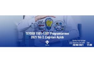 TEYDEB 1501-1507 Programlarının 2021 Yılı 2. Çağrıları Açılıyor
