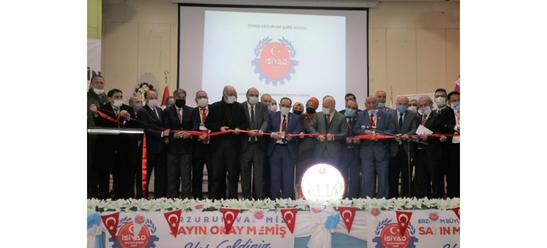 İSİYAD Erzurum Şubesi Açılış Töreni